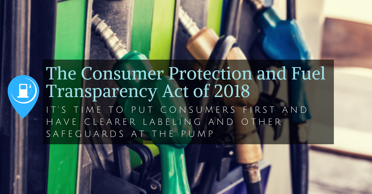 The Consumer Protection and Fuel Transparency Act of 2018